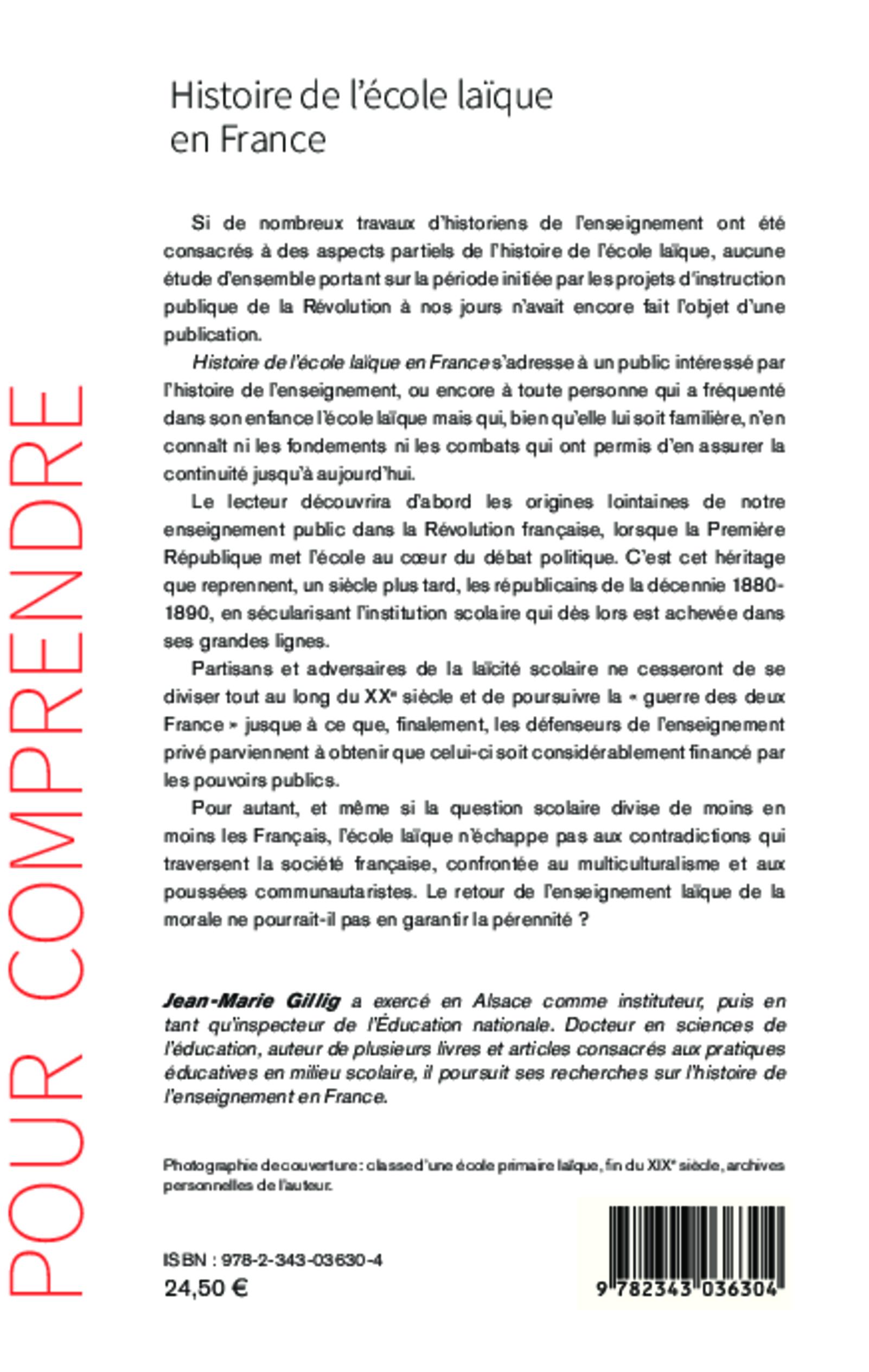 HISTOIRE DE L'ÉCOLE LAÏQUE EN FRANCE, JeanMarie Gillig