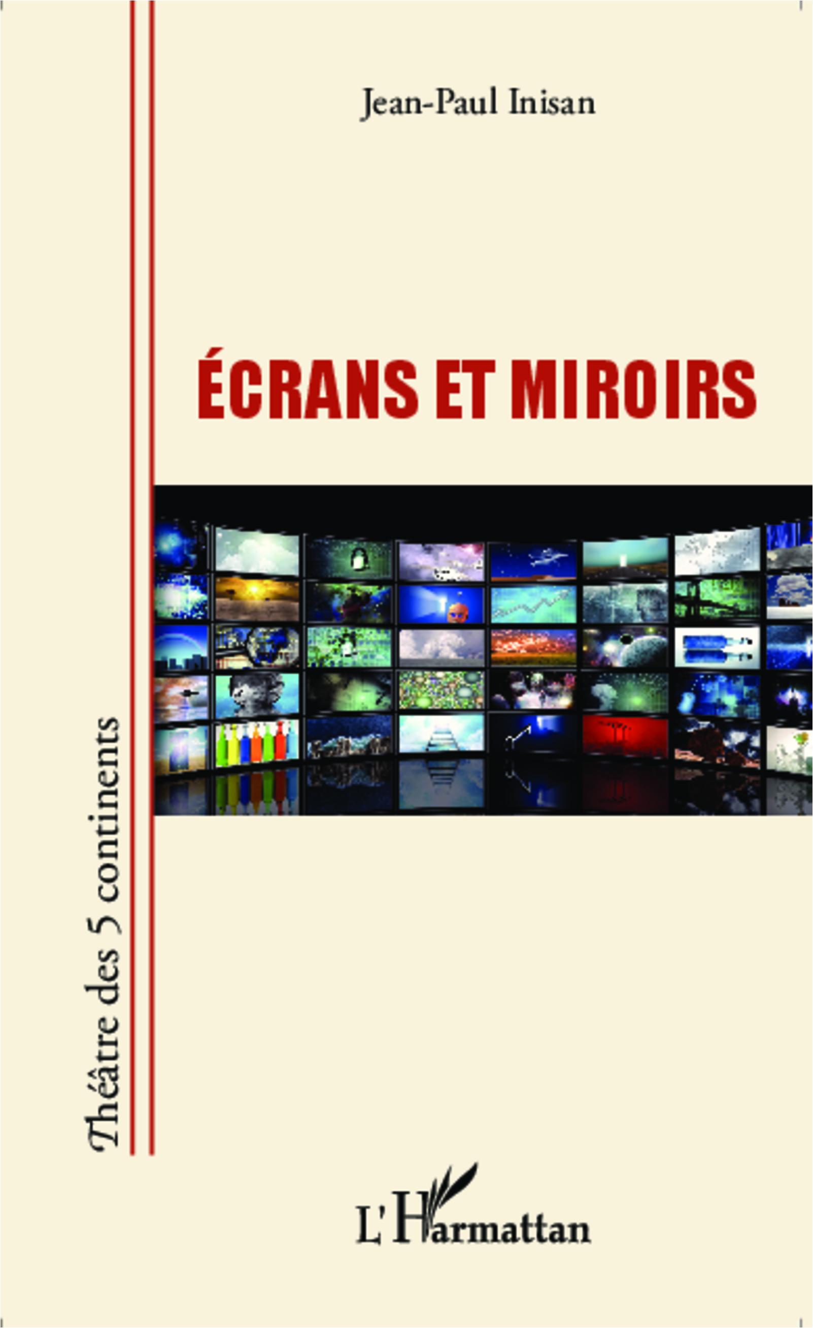 Ecrans et miroirs