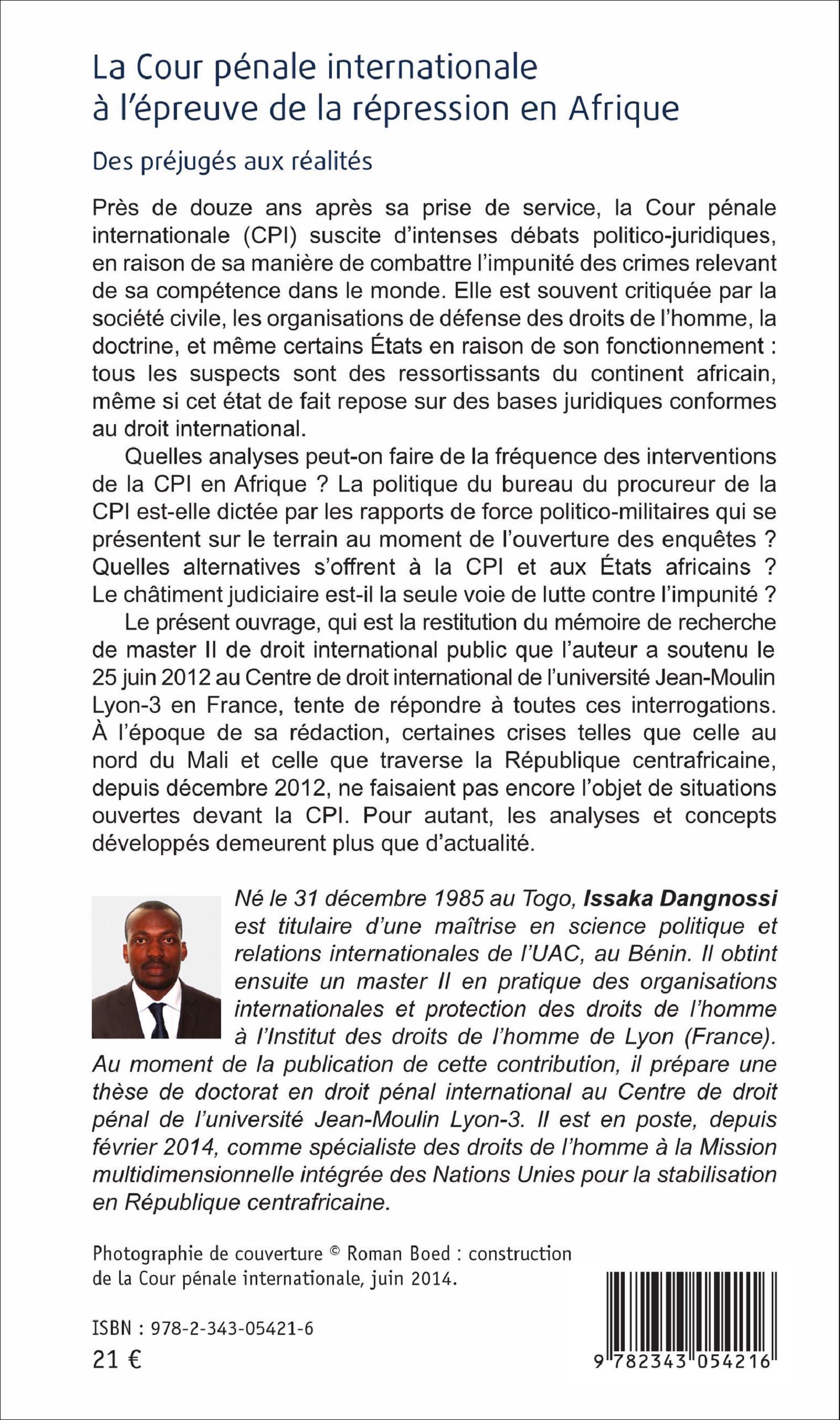 La cour p nale internationale l 39 preuve de la r pression en afrique des pr jug s aux - Bureau des relations internationales ...
