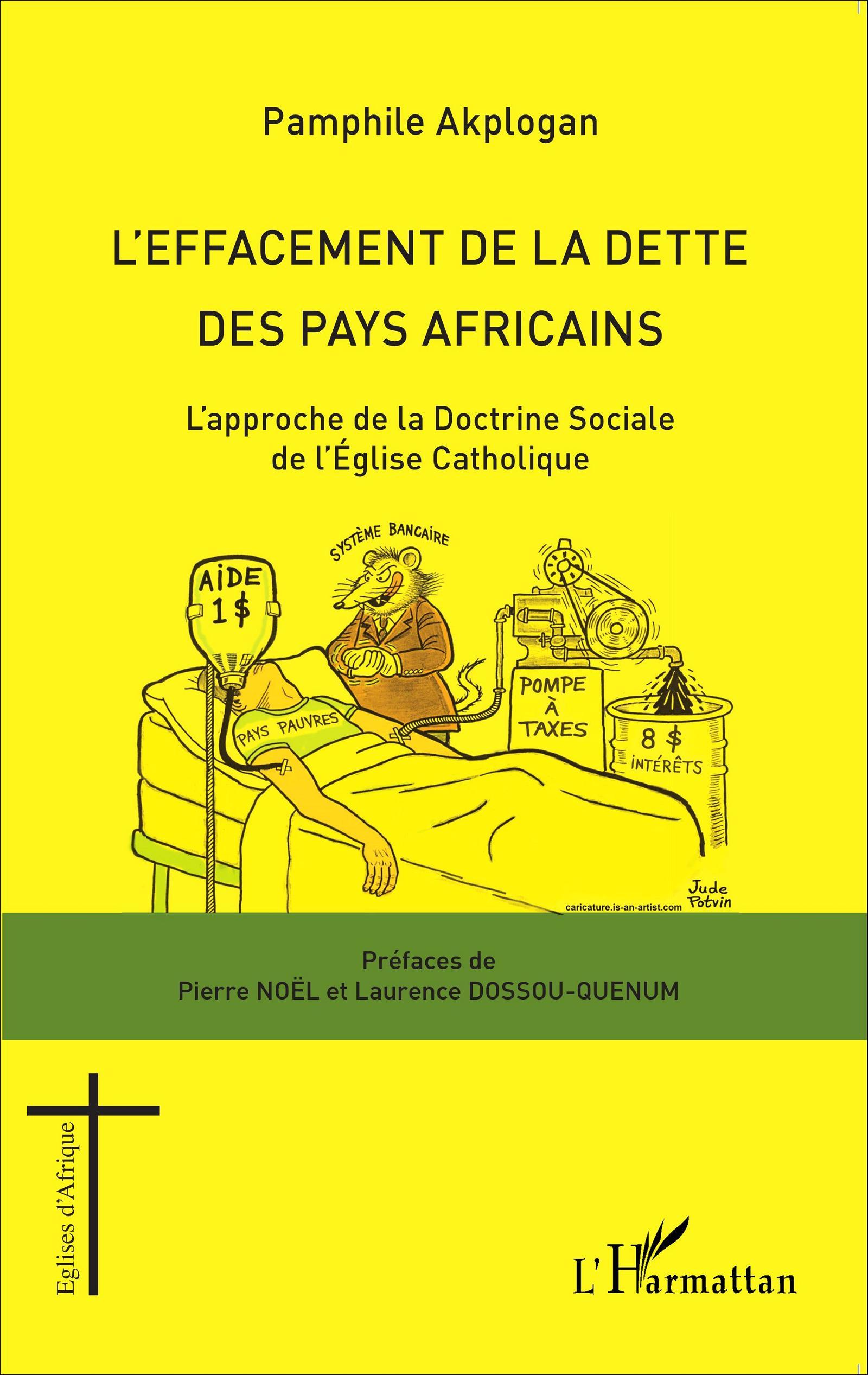 l 39 effacement de la dette des pays africains l 39 approche de la doctrine sociale de l 39 eglise. Black Bedroom Furniture Sets. Home Design Ideas