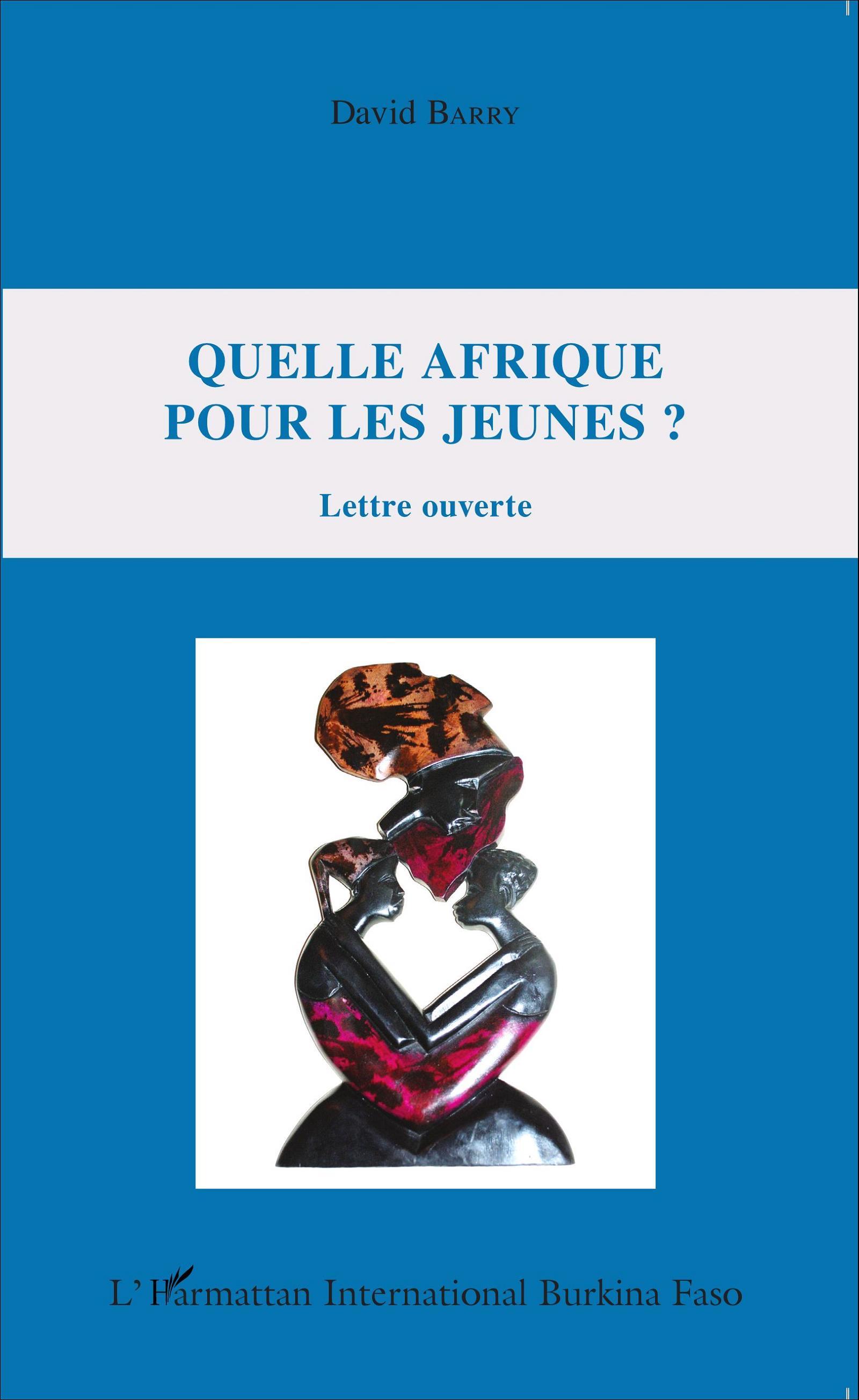 Quelle afrique pour les jeunes lettre ouverte david for Quelle fr catalogue 2013