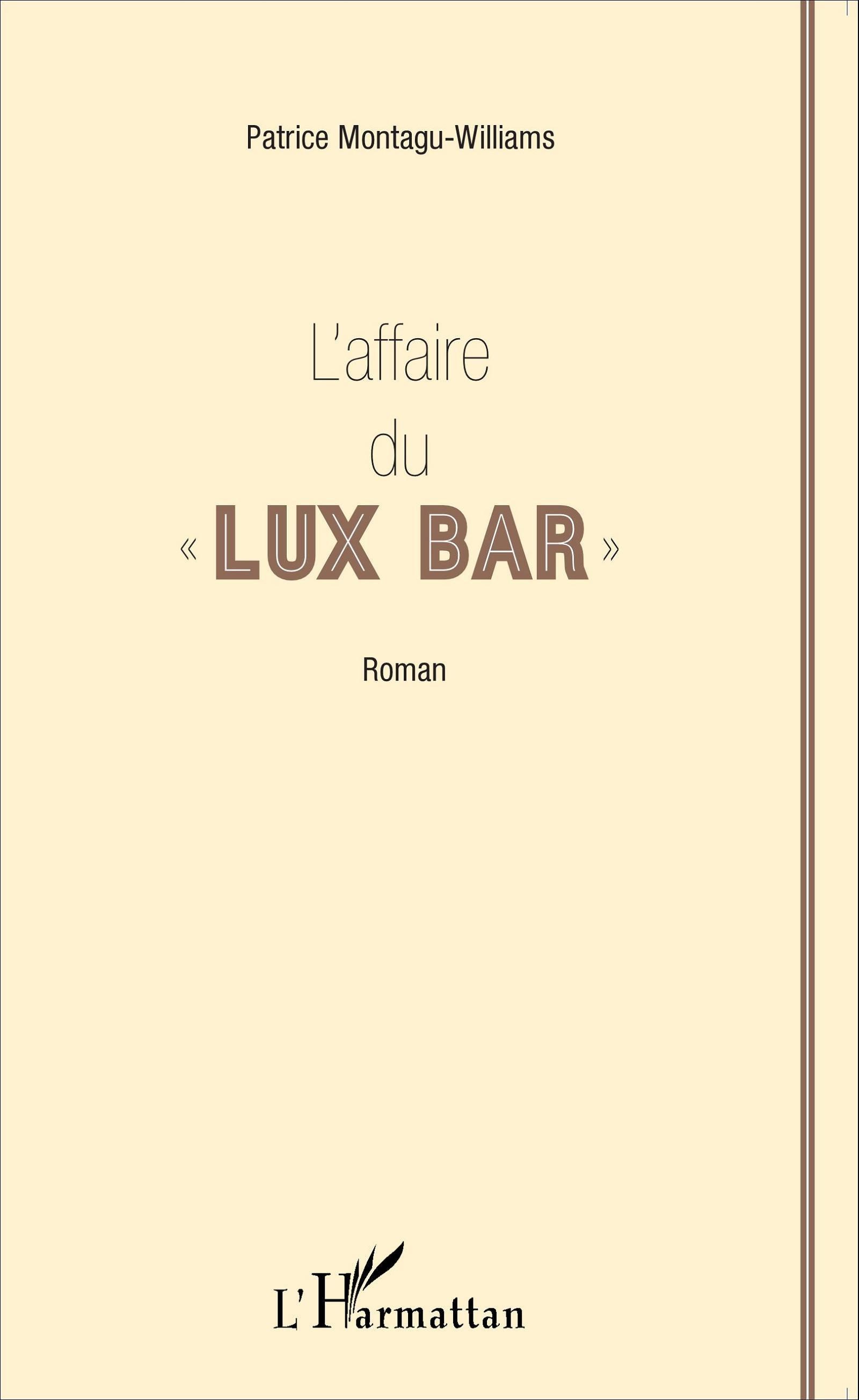 """L'affaire du """" Lux"""