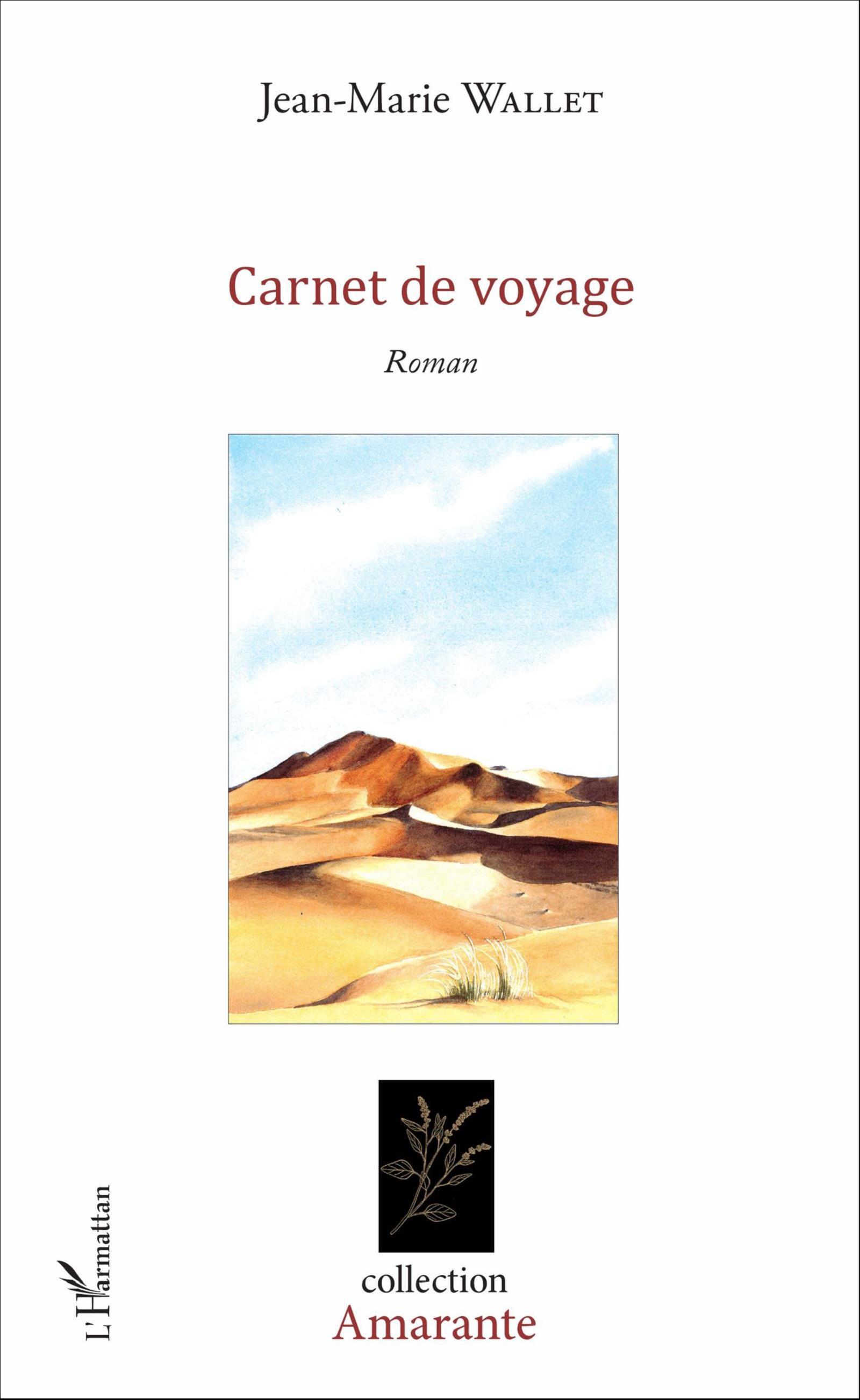 carnet de voyage roman jean marie wallet livre ebook epub. Black Bedroom Furniture Sets. Home Design Ideas