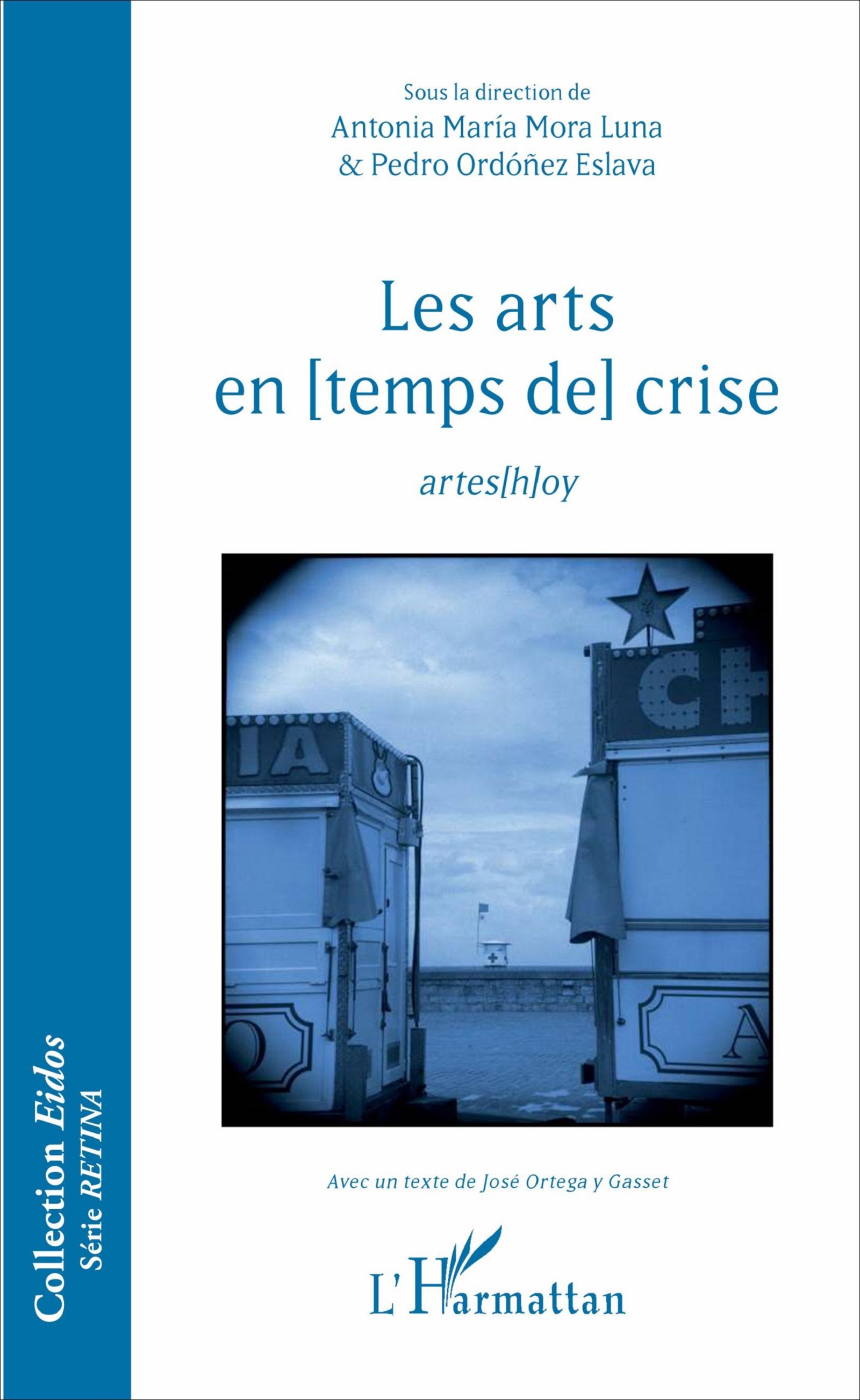LES ARTS EN [TEMPS DE] CRISE