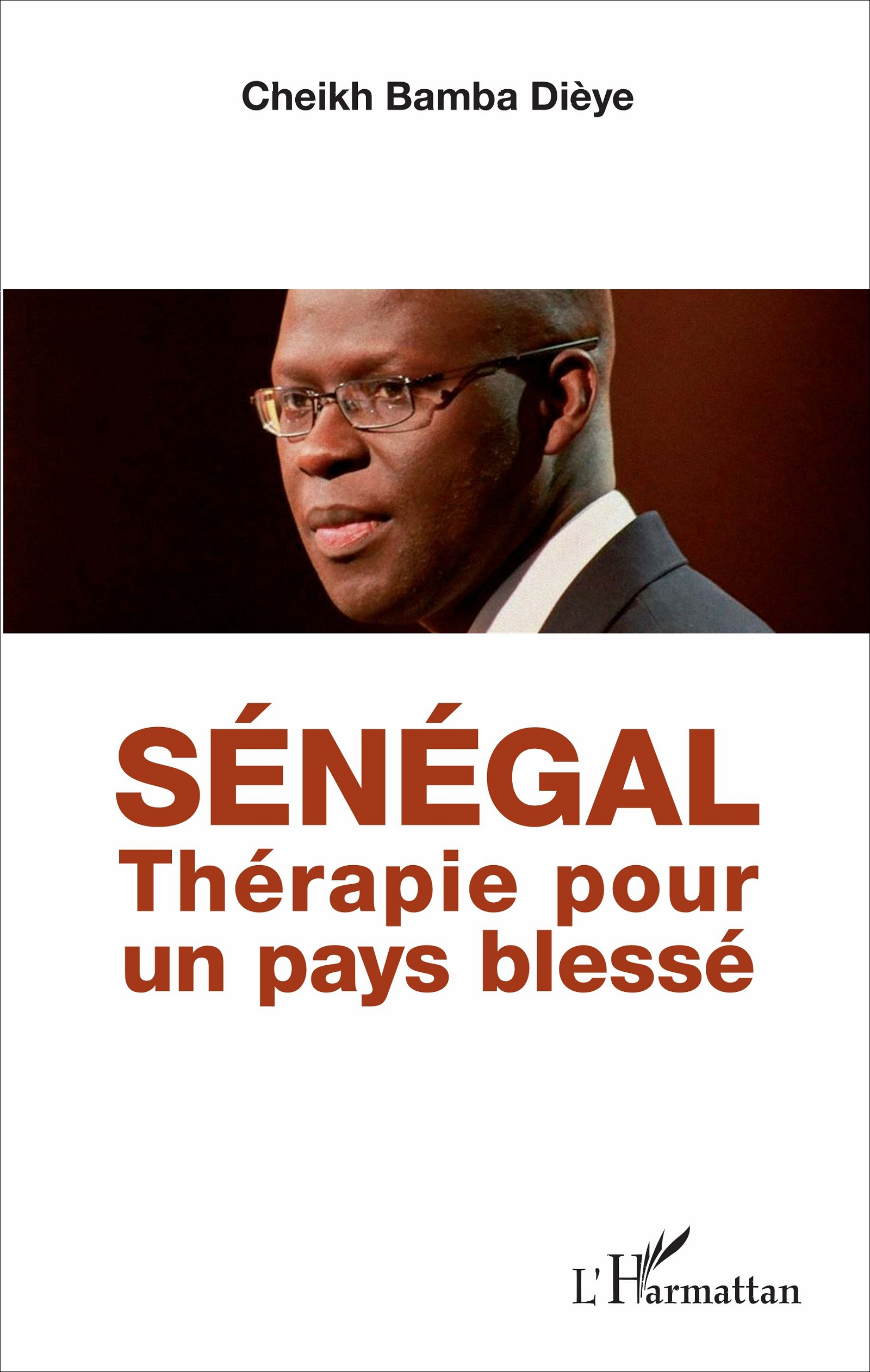 SÉNÉGAL- Thérapie pour un pays blessé