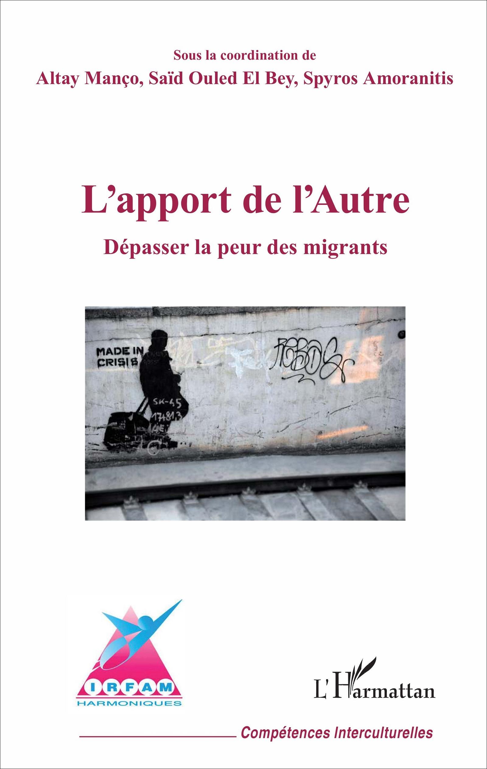 """Résultat de recherche d'images pour """"L'apport de l'autre. Dépasser la peur des migrants, sous la coordination de Altay Manço, Saïd Ouled E"""""""