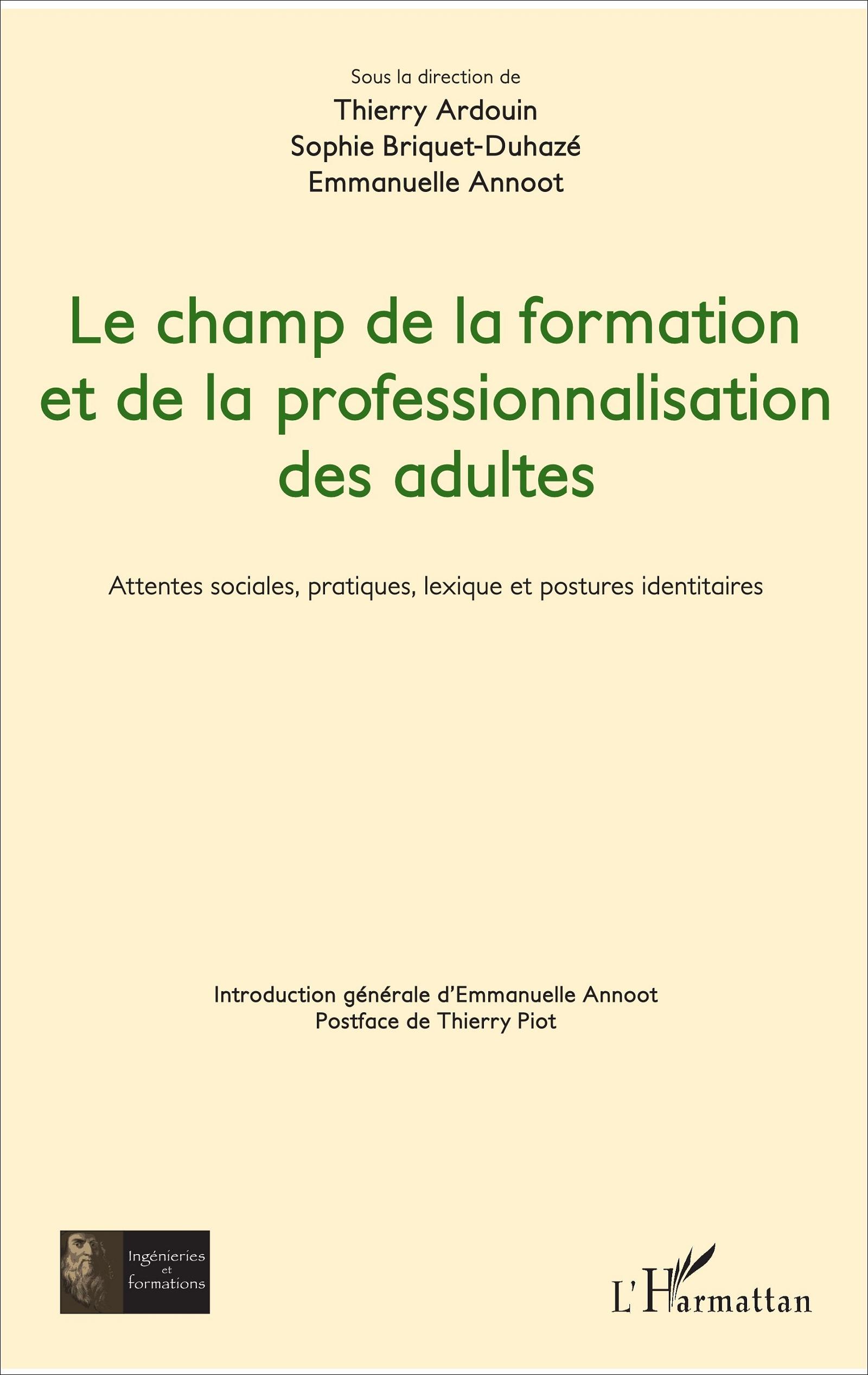 Vignette document Le  champ de la formation et de la professionnalisation des adultes. Attentes sociales, pratiques, lexique et postures identitaires