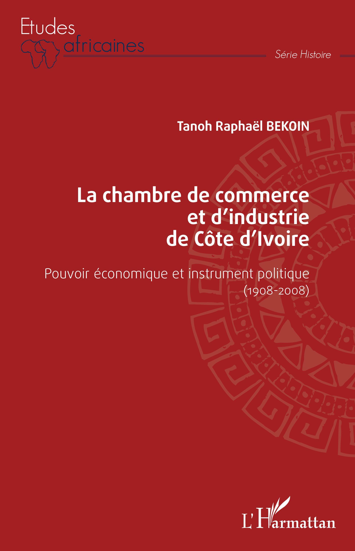 La chambre de commerce et d 39 industrie de c te d 39 ivoire - Chambre des metiers cote d or ...