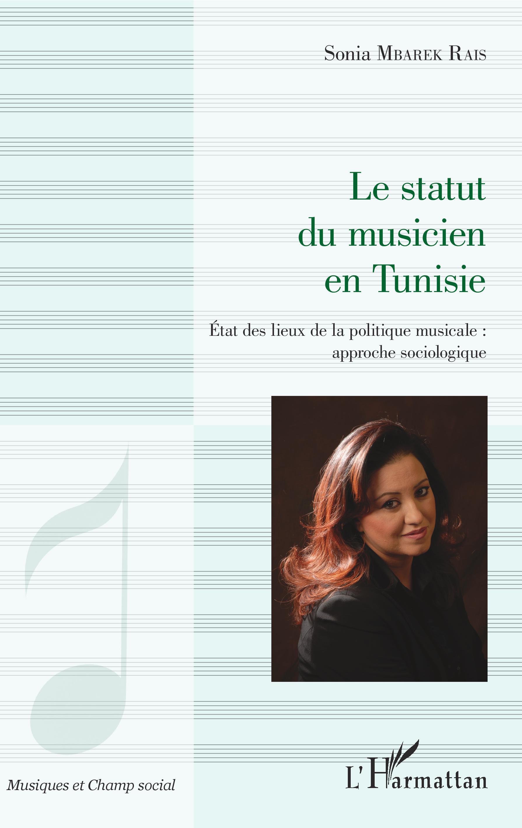 Le statut du musicien en tunisie etat des lieux de la for Statut musicien independant