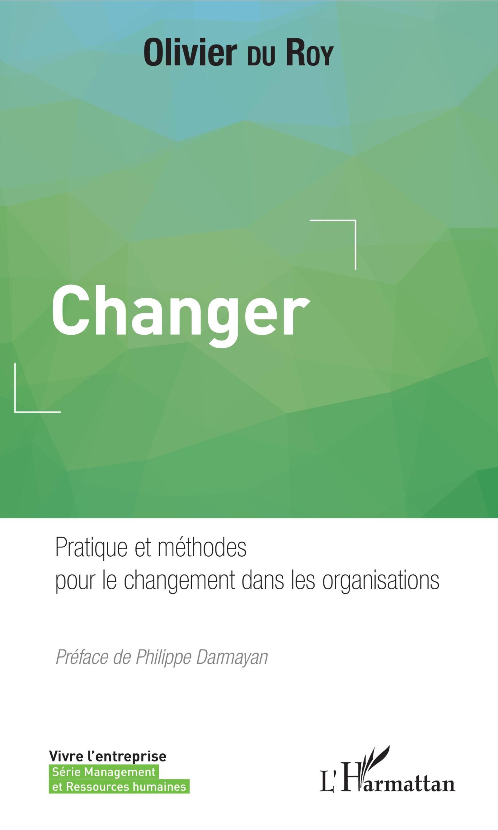 Vignette document Changer. Pratiques et méthodes pour le changement dans les organisations