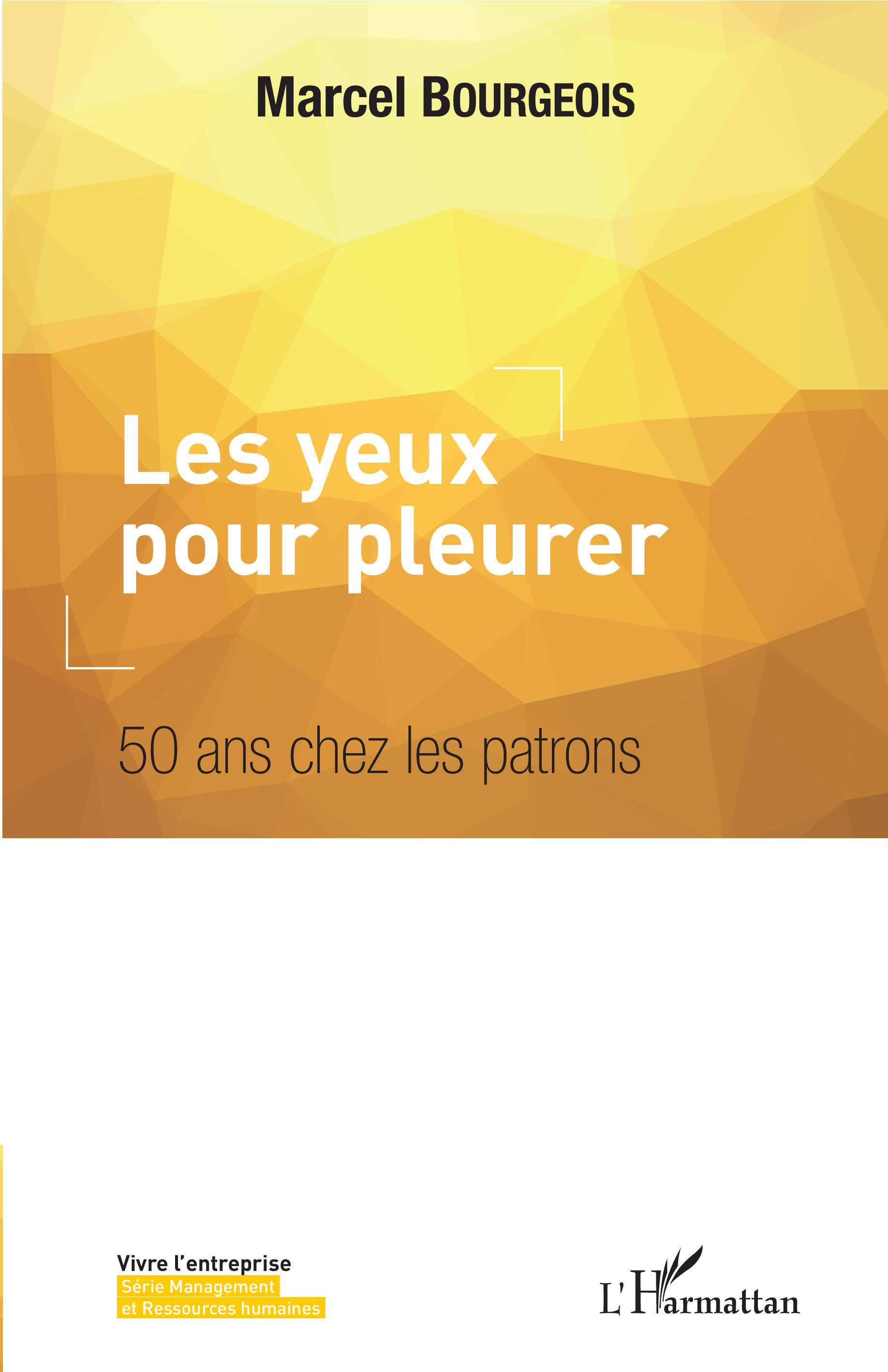 LES YEUX POUR PLEURER - 50 ans chez les patrons 9cb0198ea9b