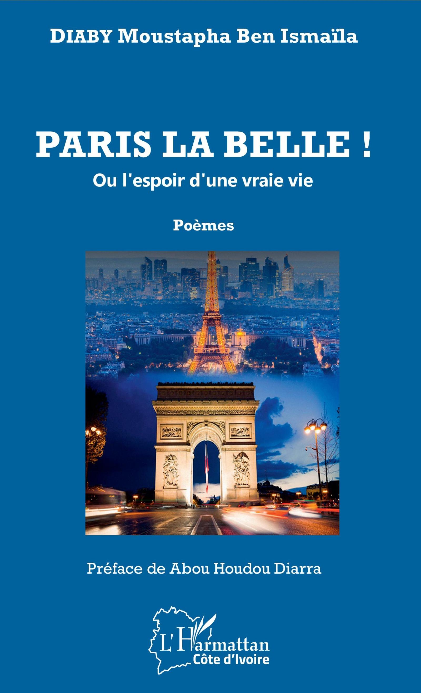 Paris La Belle Ou Lespoir Dune Vraie Vie Poèmes