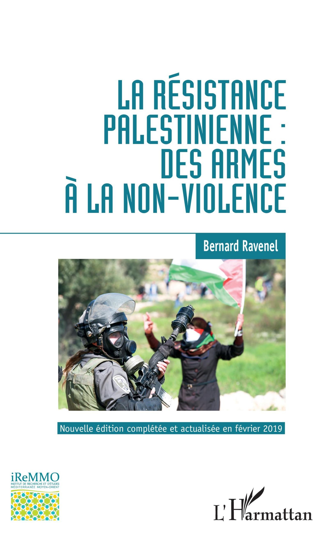 LA RÉSISTANCE PALESTINIENNE : DES ARMES À LA NON-VIOLENCE ... Non Violent Resistance Pdf
