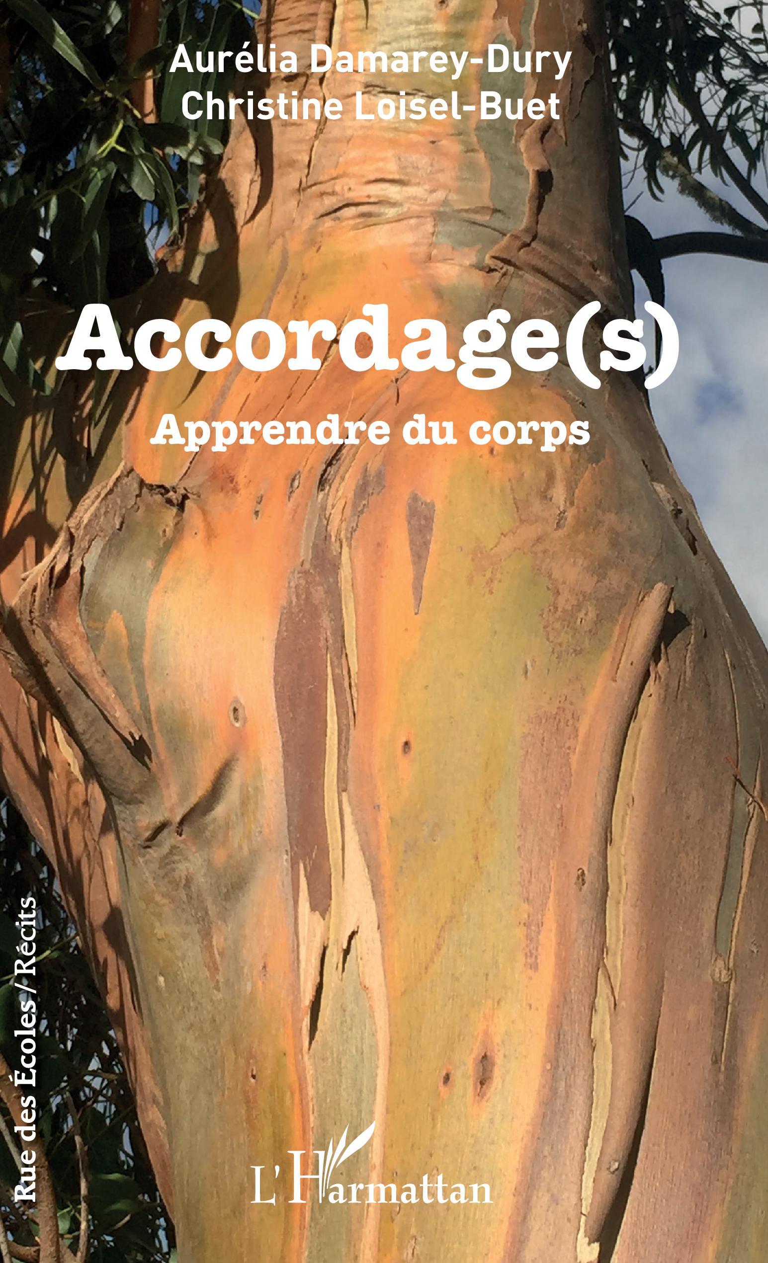 ACCORDAGE(S) - Apprendre du corps, Aurélia Damarey-Dury, Christine ...
