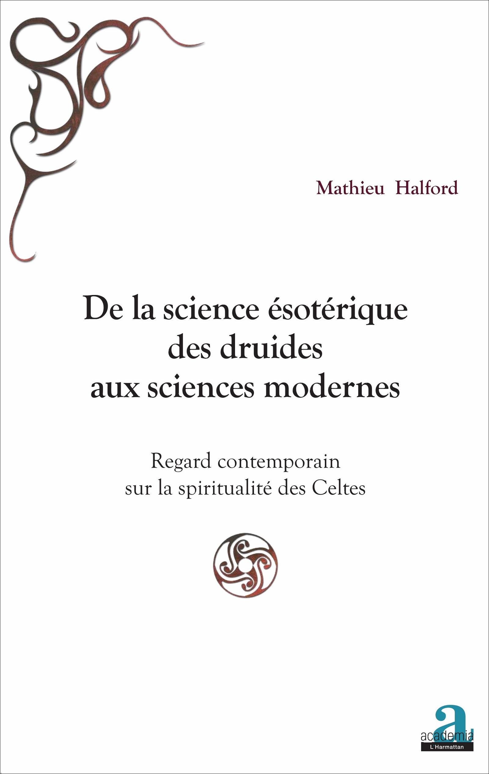 de la science 201 sot 201 rique des druides aux sciences modernes regard contemporain sur la