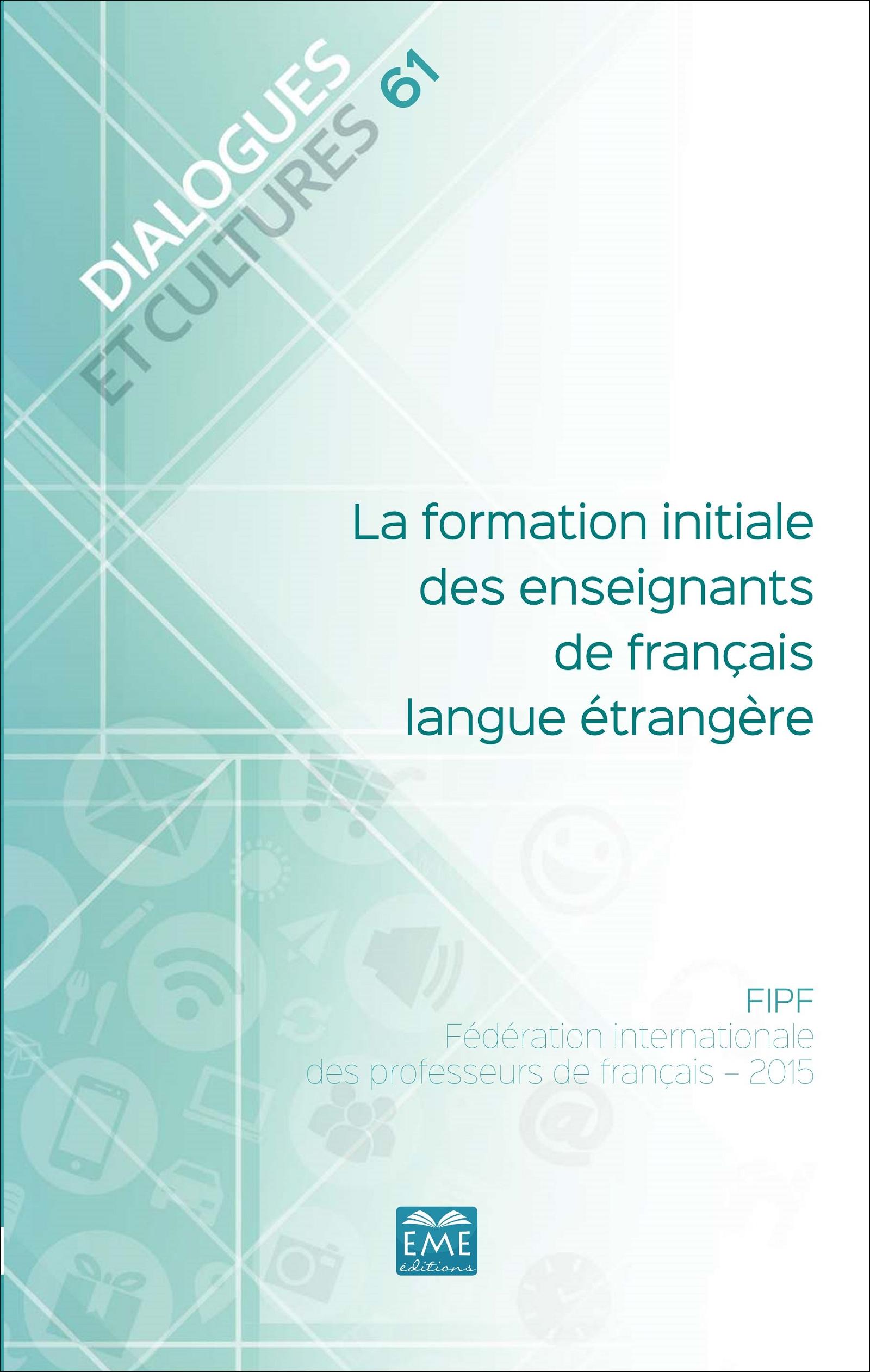 La Formation Initiale Des Enseignants De Francais Langue