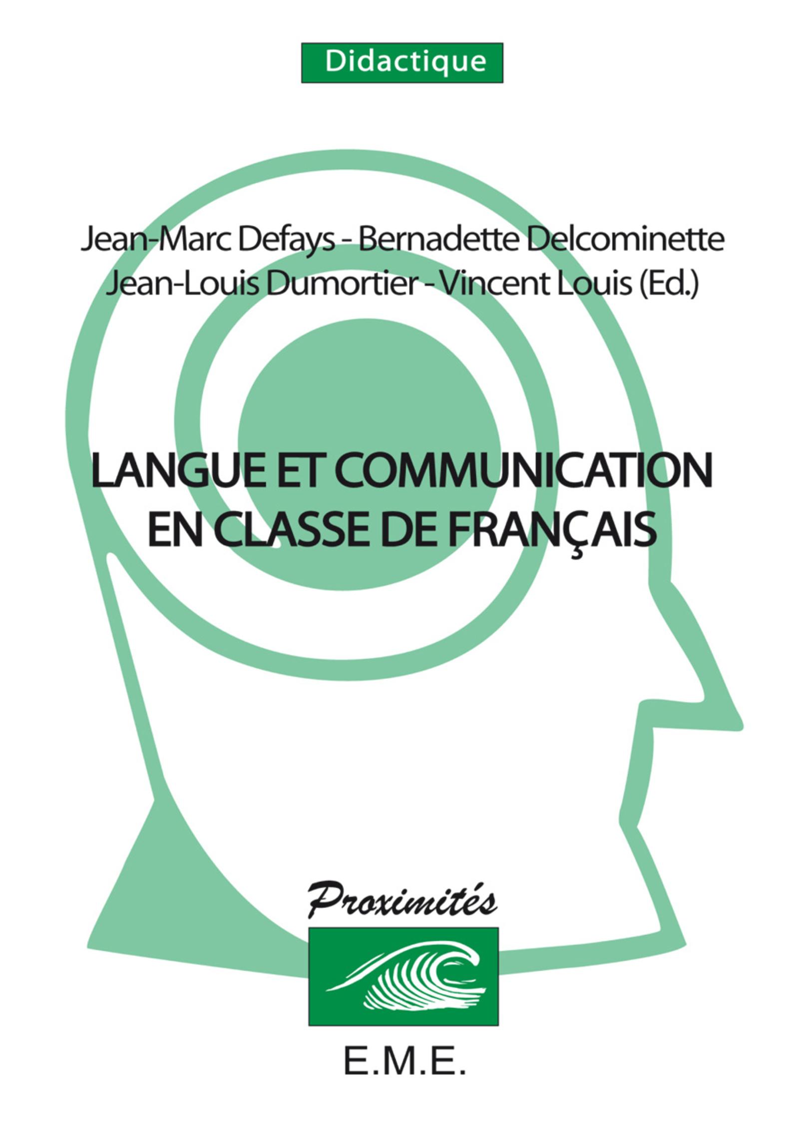 Langue Et Communication En Classe De Francais Convergences
