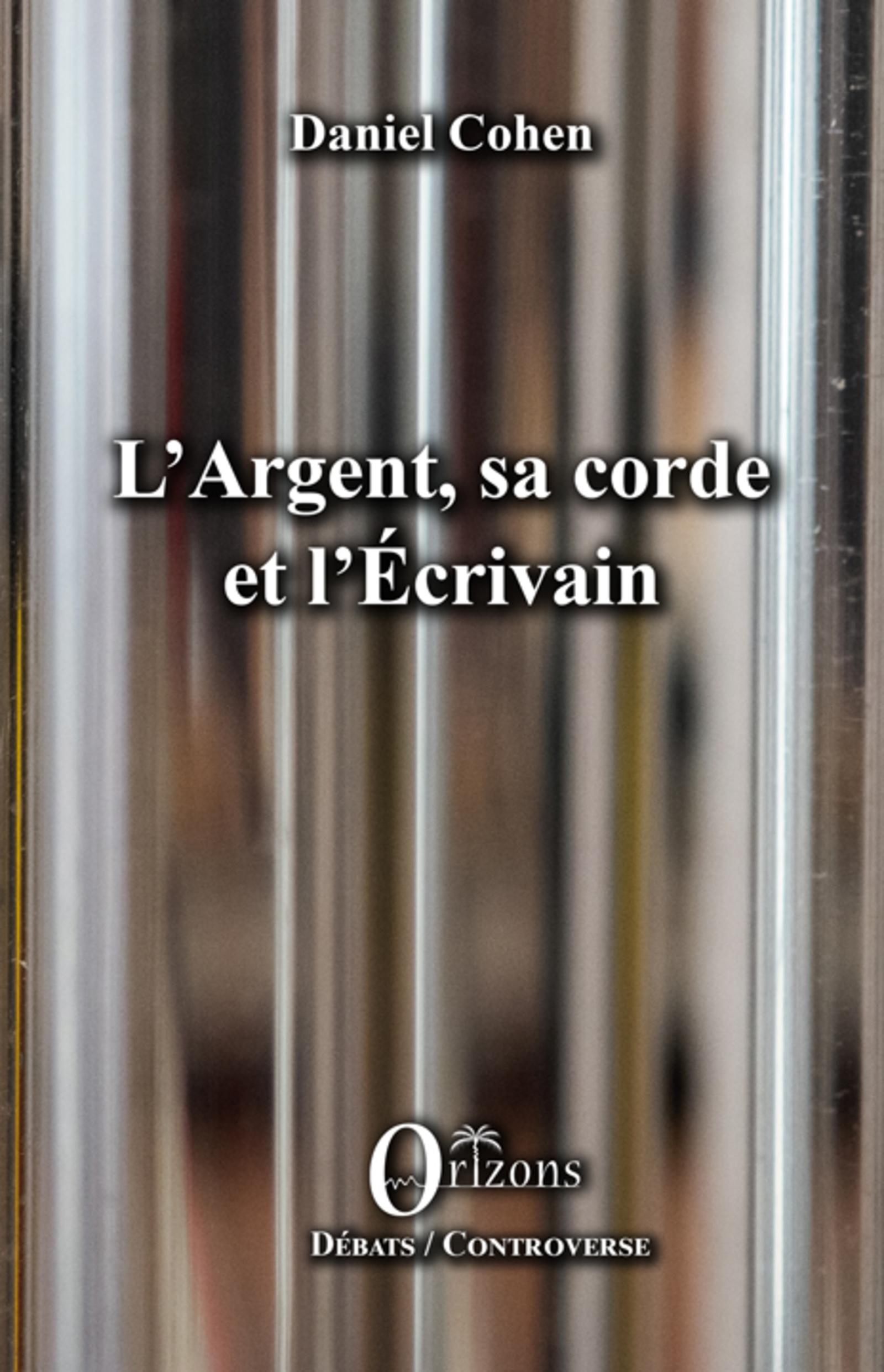 L'Argent, sa corde