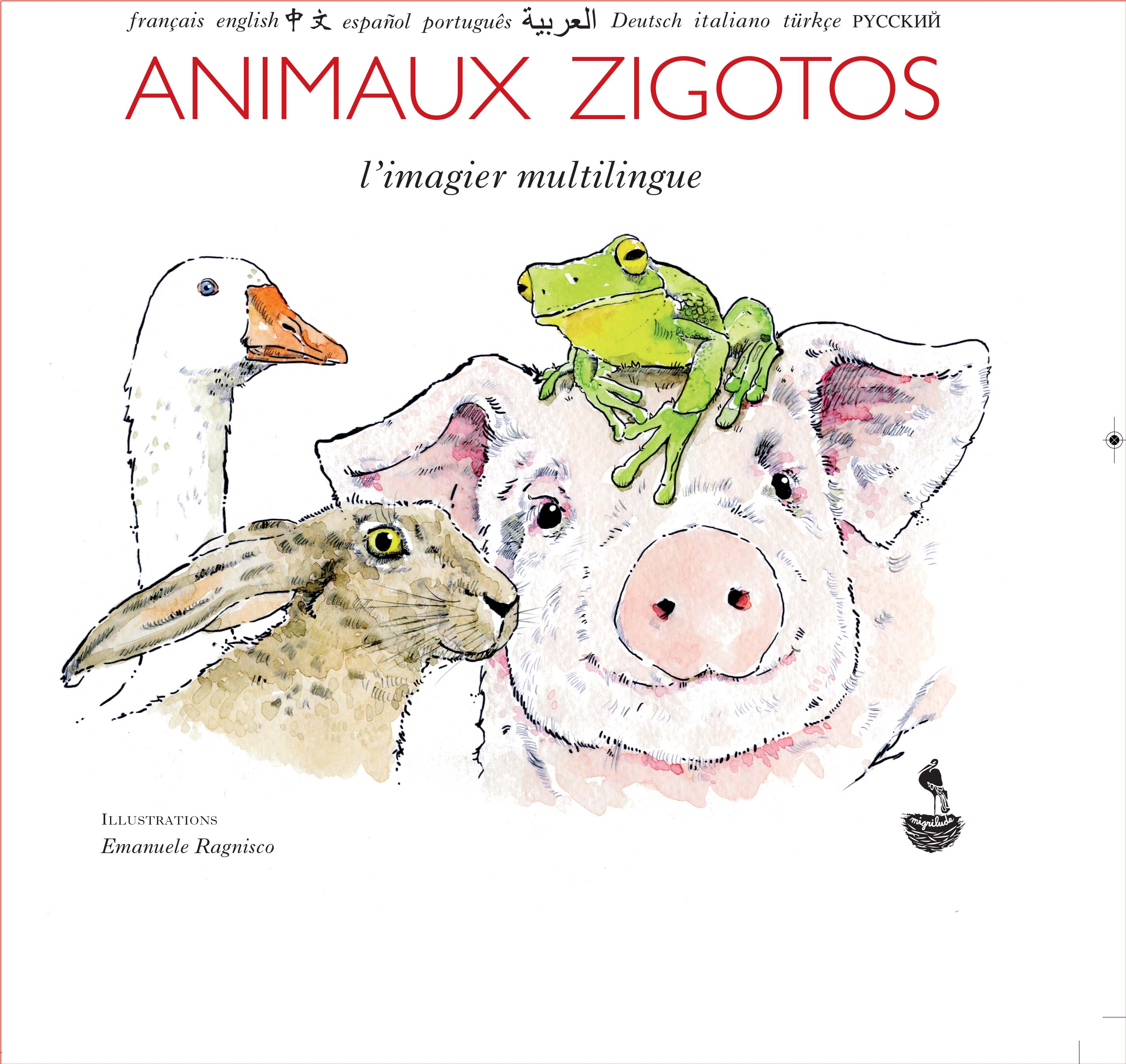 Animaux Zigotos L Imagier Multilingue Virginie Kremp