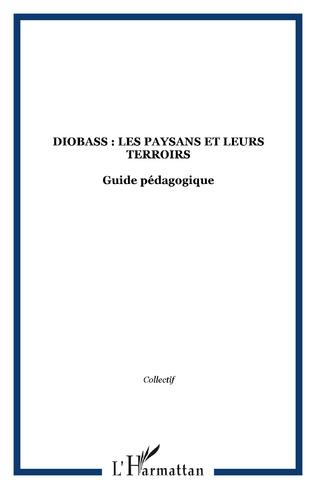 Couverture Diobass : Les paysans et leurs terroirs