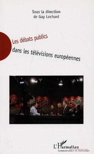 Couverture Les débats télévisuels dans les télévisions européennes