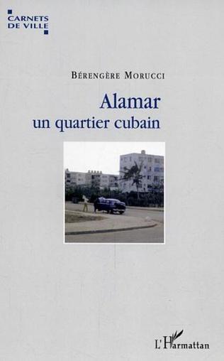 Couverture Alamar, un quartier cubain