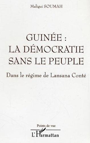 Couverture Guinée : la démocratie sans le peuple