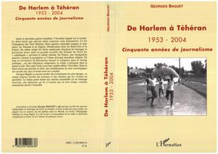 Couverture De Harlem à Téhéran 1953-2004