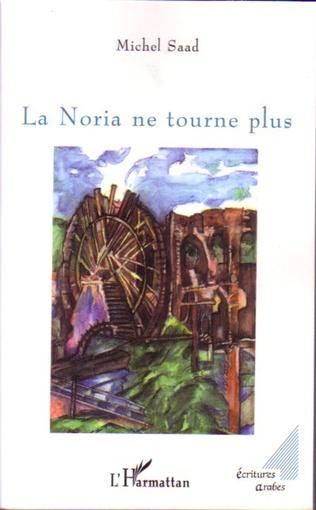 Couverture La Noria ne tourne plus