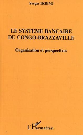 Couverture Le système bancaire du Congo-Brazzaville