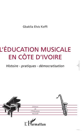 Couverture L'éducation musicale en Côte d'Ivoire