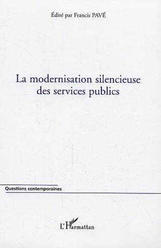 Couverture La modernisation silencieuse des services publics