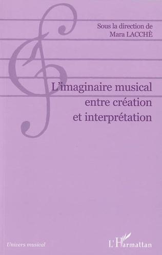 Couverture L'imaginaire musical entre création et interprétation