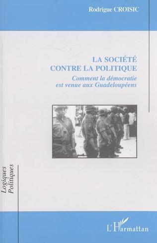 Couverture La société contre la politique