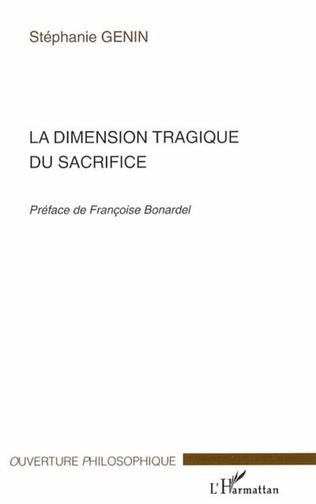 Couverture La dimension tragique du sacrifice