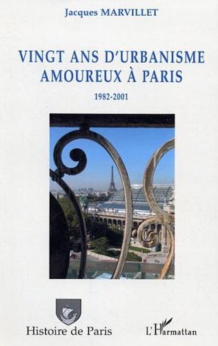 Couverture Vingt ans d'urbanisme amoureux à Paris