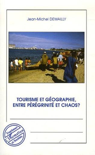 Couverture Tourisme et géographie entre pérégrinité et chaos ?