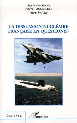 Couverture La dissuasion nucléaire française en question(s)