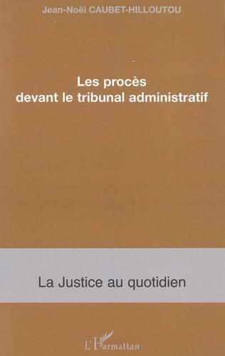 Couverture Les procès devant le tribunal administratif