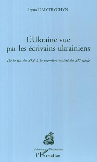 Couverture L'Ukraine vue par les écrivains ukrainiens