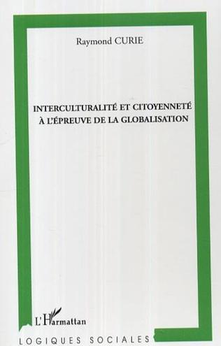 Couverture Interculturalité et citoyenneté à l'épreuve de la globalisation