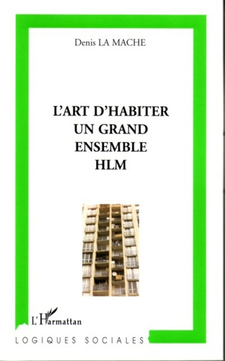 Couverture L'art d'habiter un grand ensemble HLM