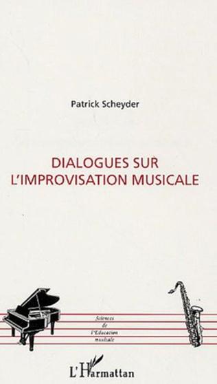 Couverture Dialogues sur l'improvisation musicale