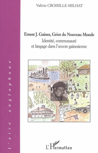 Couverture Ernest J. Gaines, Griot du Nouveau Monde
