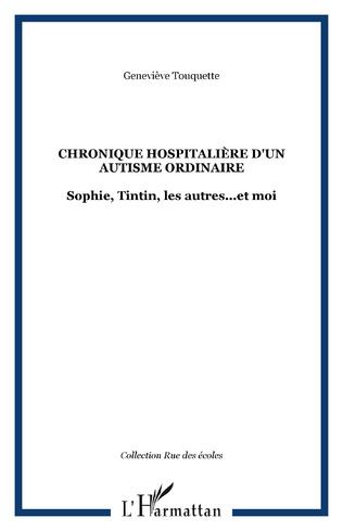 Couverture Chronique hospitalière d'un autisme ordinaire