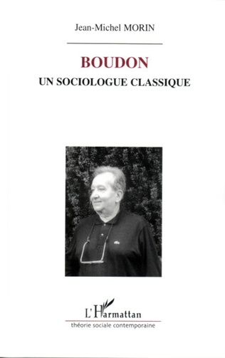 Couverture Boudon, un sociologue classique