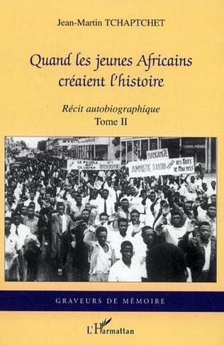 Couverture Quand les jeunes Africains créaient l'histoire
