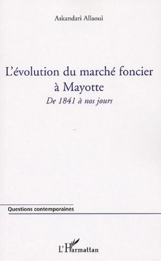 Couverture L'évolution du marché foncier à Mayotte
