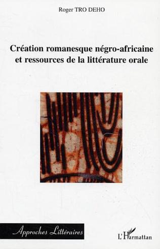 Couverture Création romanesque négro-africaine et ressources de la litt