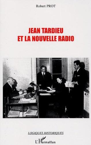 Couverture Jean tardieu et la nouvelle radio